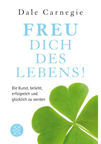 Buch »Freu dich des Lebens! / Dale Carnegie« kaufen