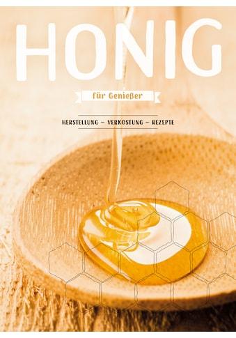 Buch »Honig für Genießer / Camille Labro, Noémie Strouk, David Bonnier« kaufen