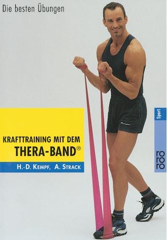 Buch »Krafttraining mit dem Thera-Band® / Hans-Dieter Kempf, Andreas Strack, Horst... kaufen