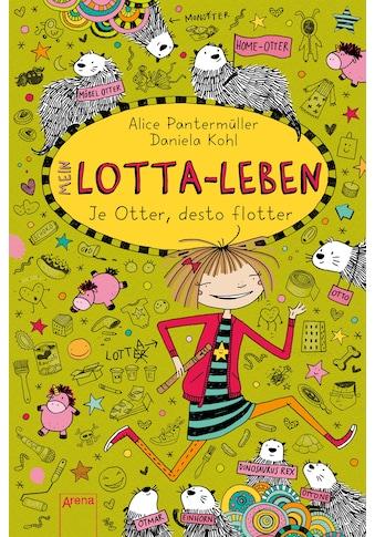 Buch »Mein Lotta-Leben (17). Je Otter, desto flotter / Alice Pantermüller, Daniela Kohl« kaufen