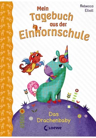 Buch »Mein Tagebuch aus der Einhornschule - Das Drachenbaby / Rebecca Elliott, Loewe... kaufen
