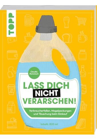 Buch »Lass dich nicht verarschen! / Claudia Rometsch, Isabelle Vandeplassche« kaufen