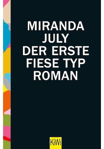 Buch »Der erste fiese Typ / Miranda July, Stefanie Jacobs« kaufen