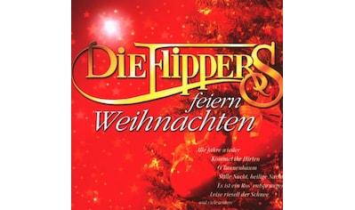 Musik - CD DIE FLIPPERS FEIERN WEIHNACHTE / FLIPPERS,DIE, (1 CD) kaufen