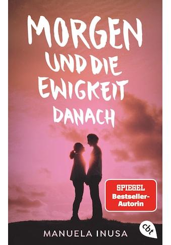 Buch »Morgen und die Ewigkeit danach / Manuela Inusa« kaufen