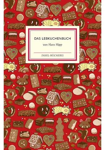 Buch Das Lebkuchenbuch / Hans Hipp kaufen