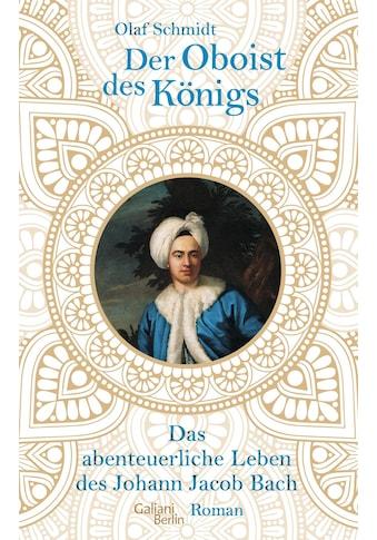 Buch »Der Oboist des Königs / Olaf Schmidt« kaufen
