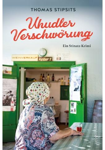 Buch »Uhudler-Verschwörung / Thomas Stipsits« kaufen