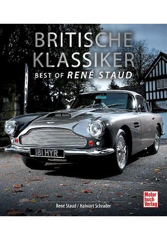 Buch »Britische Klassiker / René Staud, Halwart Schrader« kaufen