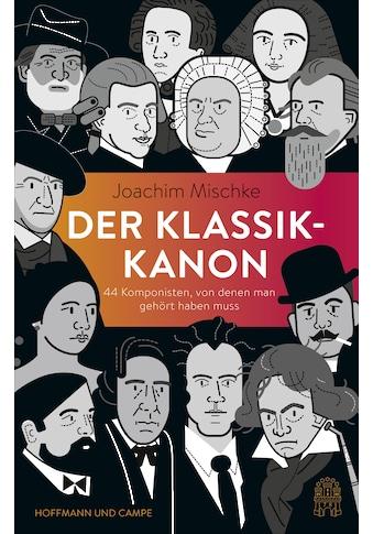 Buch »Der Klassik-Kanon / Joachim Mischke, Lucia Götz« kaufen