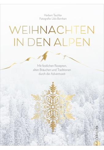 Buch »Weihnachten in den Alpen / Herbert Taschler, Udo Bernhart« kaufen