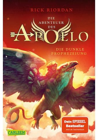 Buch »Die Abenteuer des Apollo 2: Die dunkle Prophezeiung / Rick Riordan, Gabriele Haefs« kaufen