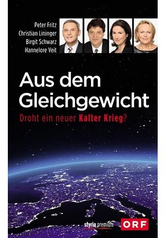 Buch »Aus dem Gleichgewicht / Hannelore Veit, Peter Fritz, Christian Lininger, Birgit... kaufen