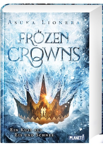 Buch »Frozen Crowns 1: Ein Kuss aus Eis und Schnee / Asuka Lionera« kaufen
