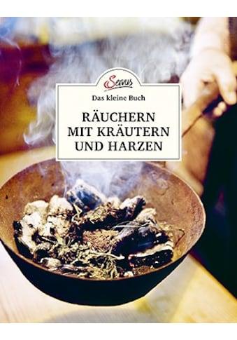 Buch »Das kleine Buch: Räuchern mit Kräutern und Harzen / Barbara Haider, Hans Haider« kaufen