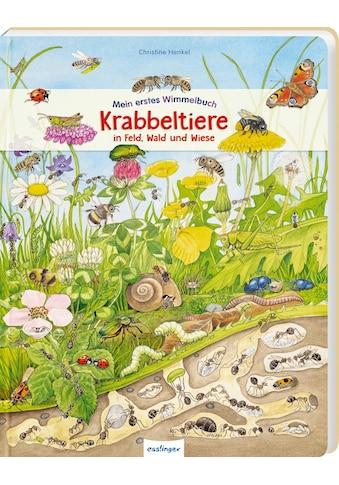 Buch »Mein erstes Wimmelbuch: Krabbeltiere in Feld, Wald und Wiese / Christine Henkel« kaufen