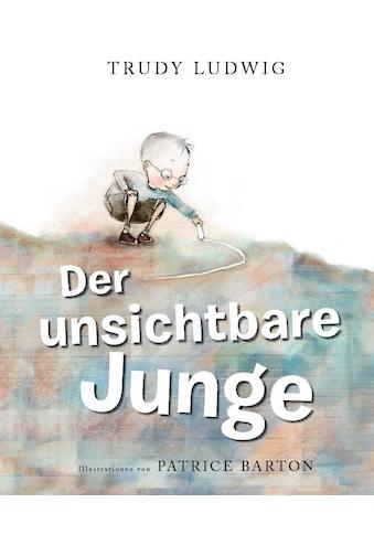 Buch Der unsichtbare Junge / Trudy Ludwig, Patrice Barton kaufen
