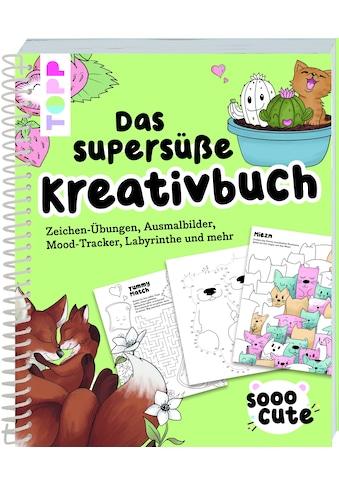 Buch »Sooo Cute - Das supersüße Kreativbuch / Tanja Geier« kaufen