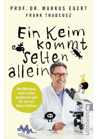 Buch »Ein Keim kommt selten allein / Markus Egert, Frank Thadeusz« kaufen