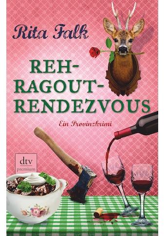 Buch »Rehragout-Rendezvous / Rita Falk« kaufen
