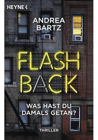 Buch »Flashback - Was hast du damals getan? / Andrea Bartz, Frank Dabrock« kaufen