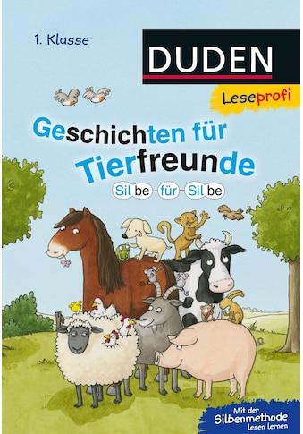 Buch »Duden Leseprofi - Silbe für Silbe: Geschichten für Tierfreunde (1. Klasse) / Hanneliese Schulze, Susanna Moll, Alexander Steffensmeier, Sandra Reckers« kaufen