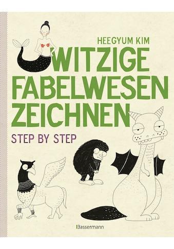 Buch »Witzige Fabelwesen zeichnen. Von Alraune bis Zombie, von Drache bis Einhorn -... kaufen