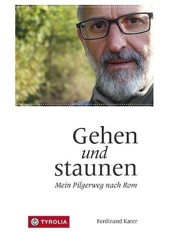 Buch »Gehen und staunen / Ferdinand Karer« kaufen