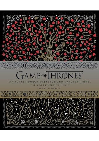 Buch »Game of Thrones: Ein Führer durch Westeros und darüber hinaus - die vollständige... kaufen