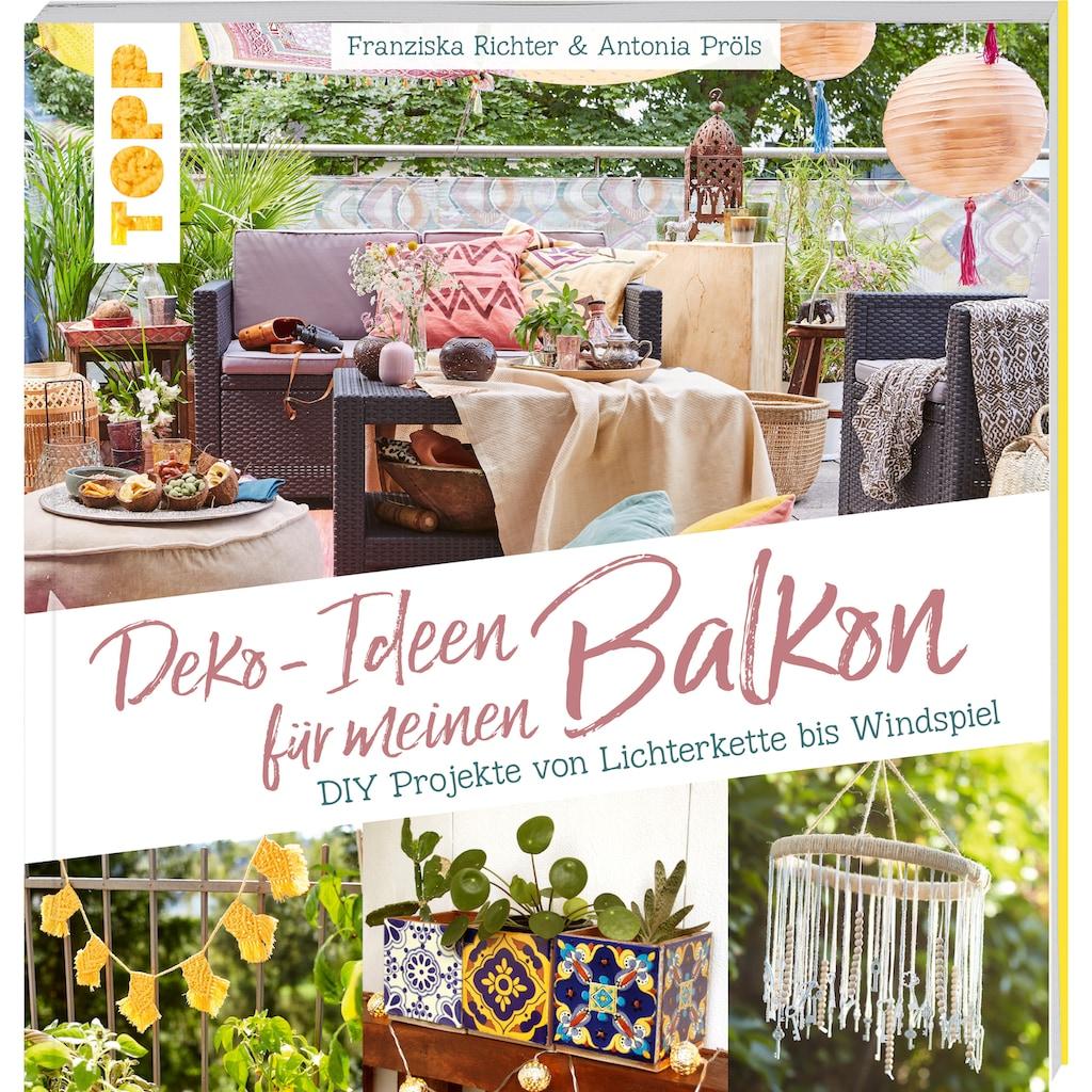 Buch »Deko-Ideen für meinen Balkon / Franziska Richter, Antonia Pröls«