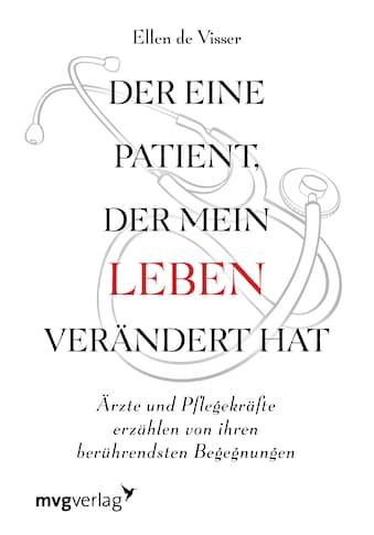 Buch »Der eine Patient, der mein Leben verändert hat / Ellen de Visser, Mirjam Madlung« kaufen