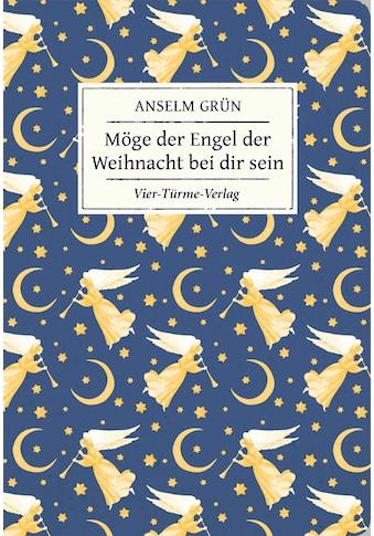 Buch Möge der Engel der Weihnacht bei dir sein / Anselm Grün kaufen