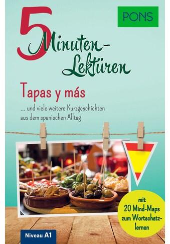 Buch »PONS 5-Minuten-Lektüren Spanisch A1 - Tapas y más / DIVERSE« kaufen