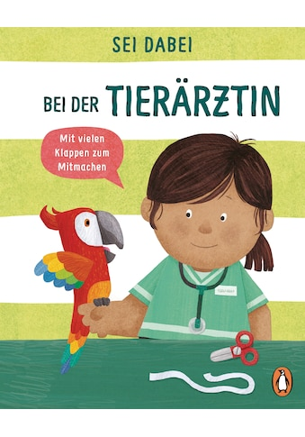 Buch »Sei dabei! - Bei der Tierärztin / Dan Green, Dan Green« kaufen