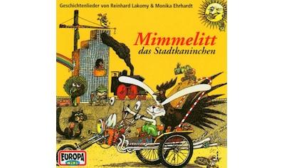 Musik - CD MIMMELITT, DAS STADTKANINCHEN / LAKOMY, REINHARD, (1 CD) kaufen