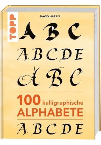 Buch »100 kalligraphische Alphabete / David Harris« kaufen