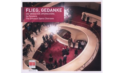 Musik - CD Flieg,Gedanke - Die Größten Opernchöre / Chor Der Deutschen Staatsoper Berlin/+, (1 CD) kaufen