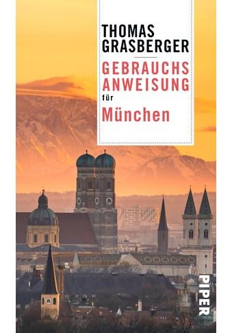 Buch »Gebrauchsanweisung für München / Thomas Grasberger« kaufen