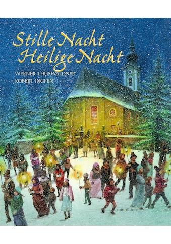 Buch »Stille Nacht, Heilige Nacht mit CD / Werner Thuswaldner, Robert Ingpen« kaufen