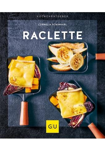 Buch »Raclette / Cornelia Schinharl« kaufen