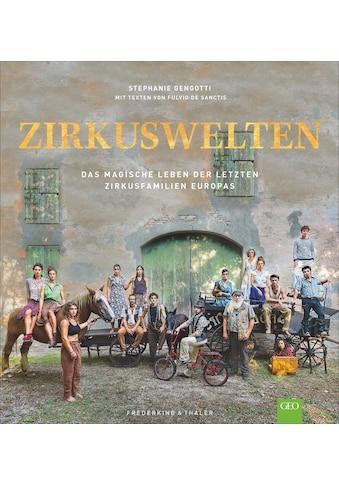Buch »Zirkuswelten / Fulvio de Sanctis, Ingrid Ickler, Stephanie Gengotti« kaufen