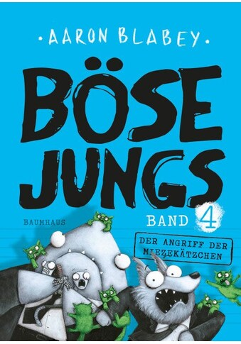 Buch »Böse Jungs - Der Angriff der Miezekätzchen / Aaron Blabey, Lisa Engels« kaufen