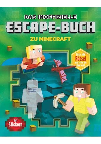 Buch »Das inoffizielle Escape-Buch zu Minecraft / DIVERSE« kaufen