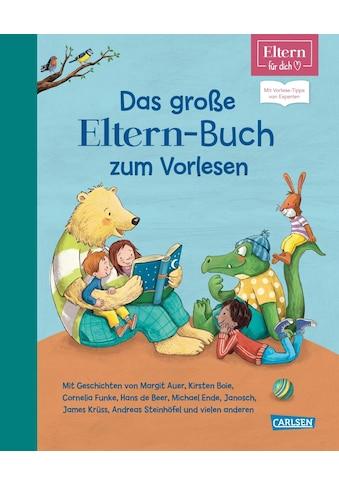 Buch »Das große ELTERN-Buch zum Vorlesen (ELTERN-Vorlesebuch) / Paul Maar, Cornelia... kaufen