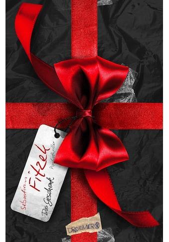 Buch »Das Geschenk / Sebastian Fitzek« kaufen