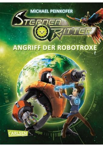 Buch »Sternenritter 2: Angriff der Robotroxe / Michael Peinkofer, Daniel Ernle« kaufen
