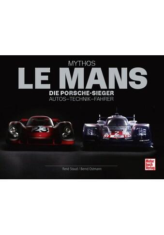 Buch »Mythos Le Mans / René Staud, Bernd Ostmann« kaufen