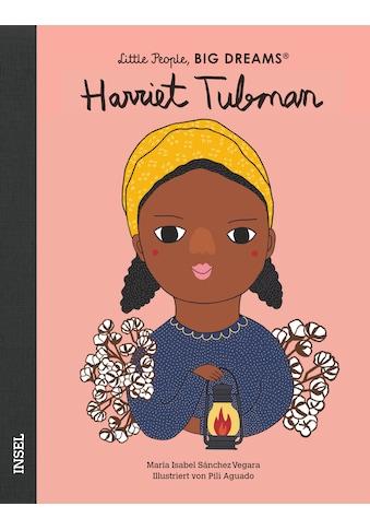Buch »Harriet Tubman / María Isabel Sánchez Vegara, Pili Aguado, Svenja Becker« kaufen