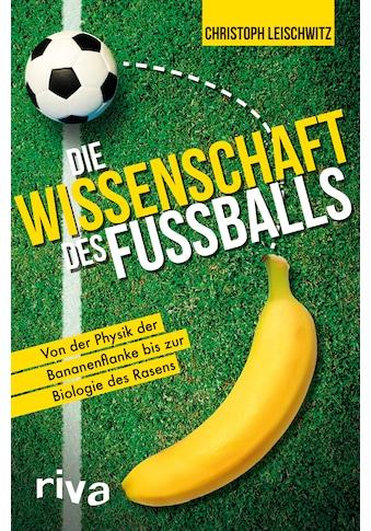 Buch »Die Wissenschaft des Fußballs / Christoph Leischwitz« kaufen