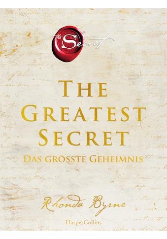 Buch »The Greatest Secret - Das größte Geheimnis / Rhonda Byrne, Karl Friedrich Hörner« kaufen